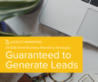 29 Small Business Marketing Strategies Guaranteed to Generate Leads